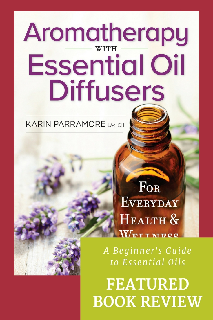 Aromatherapy with Essential Oil Diffusers by Karin Parramore is a beautiful black-and-white (and blue) 200-page book filled with information about using essential oils for health and wellness. Like the title suggests, the focus is on diffusing, but you'll find more than that in this comprehensive book.