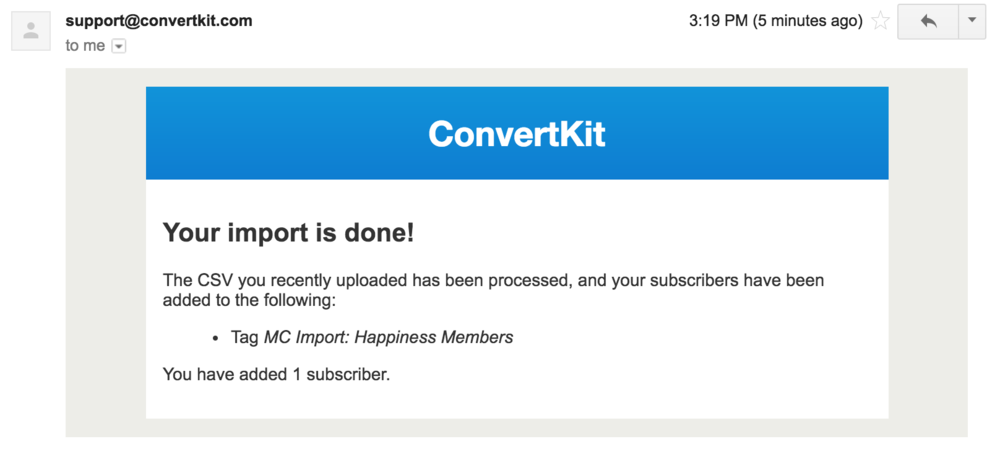 Your Import is done email from ConvertKit