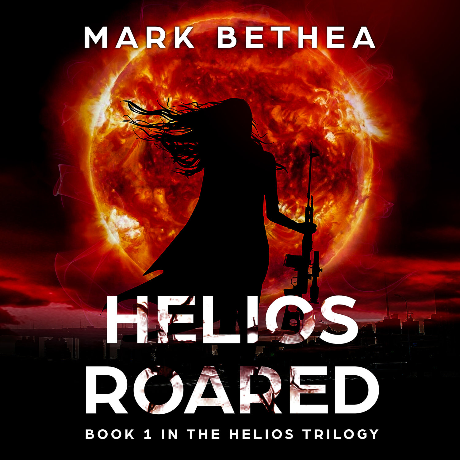Helios Roared - A Novel