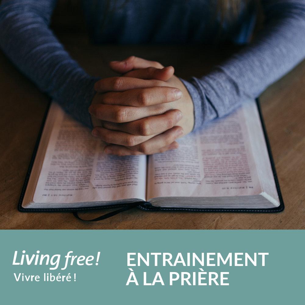 vivreLibere_entrainementPriere.jpg