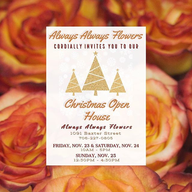 Stop by for holiday cheer!! Not to mention refreshments and door prizes 🥂#athensga #uga #flowersofinstagram #florist #floristsofinstagram #flowershop #weddingflorist #georgiaflorist #athensflorist #athensgaflorist #supportlocal #flowerarrangement #alwaysalwaysflowers #flowers #roses #rosesofinstagram #rosegram #flowergram #watkinsville #bettyshoots photography and graphic design by @betty.shoots