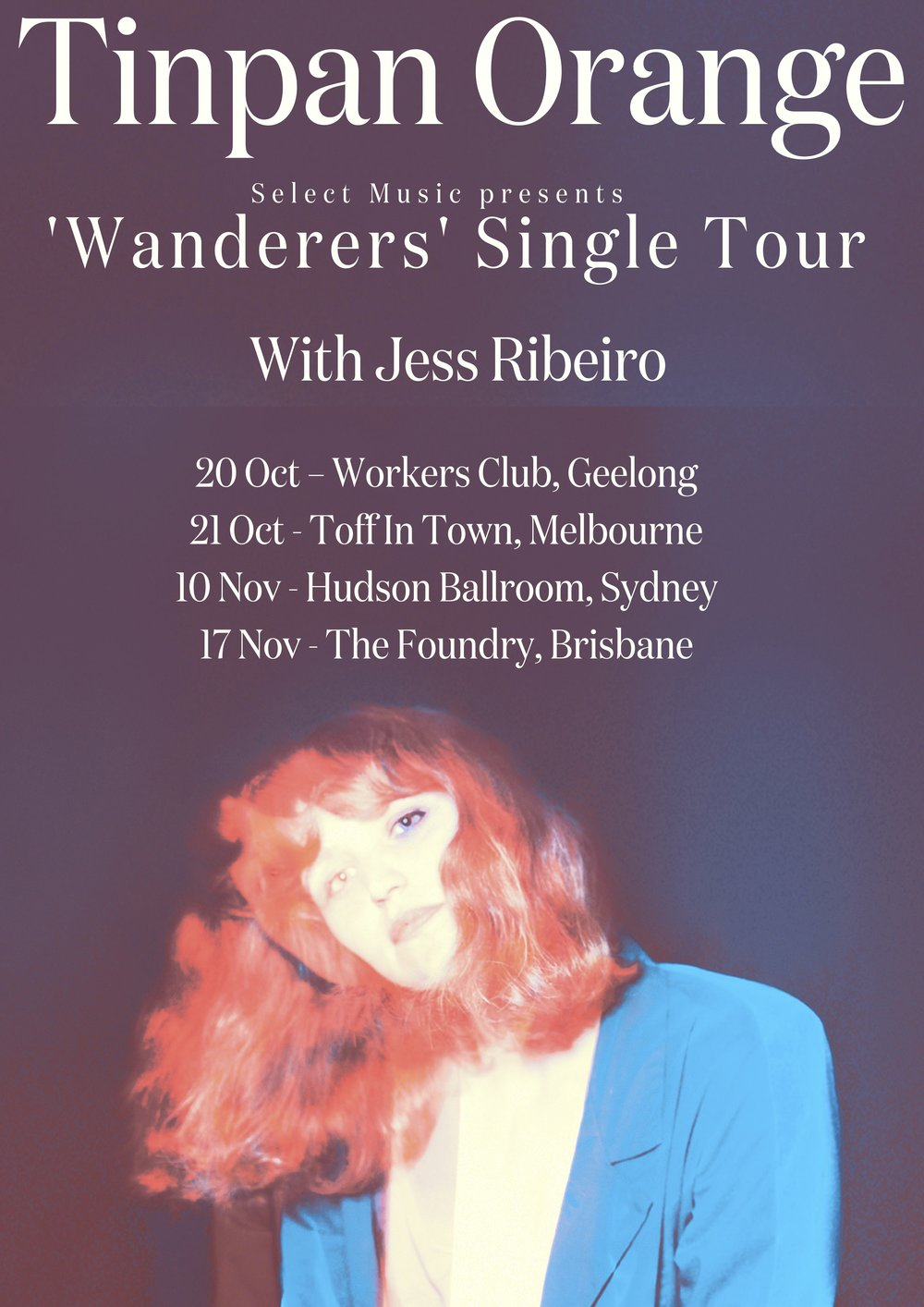 Tinpan Orange _ Jess Ribeiro - AUSTRALIA Poster - OCT _ NOV 2017.jpg