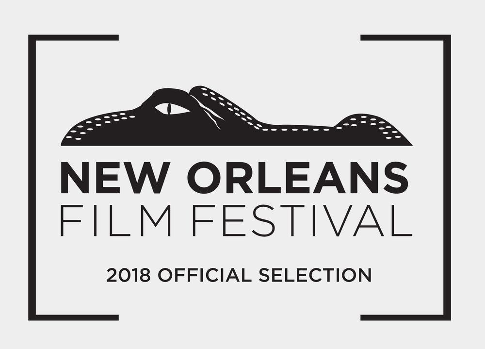 New Orleans Film Festival - RUNNER UP:• Best Documentary Feature Jury AwardOctober 22 & 24, 2018