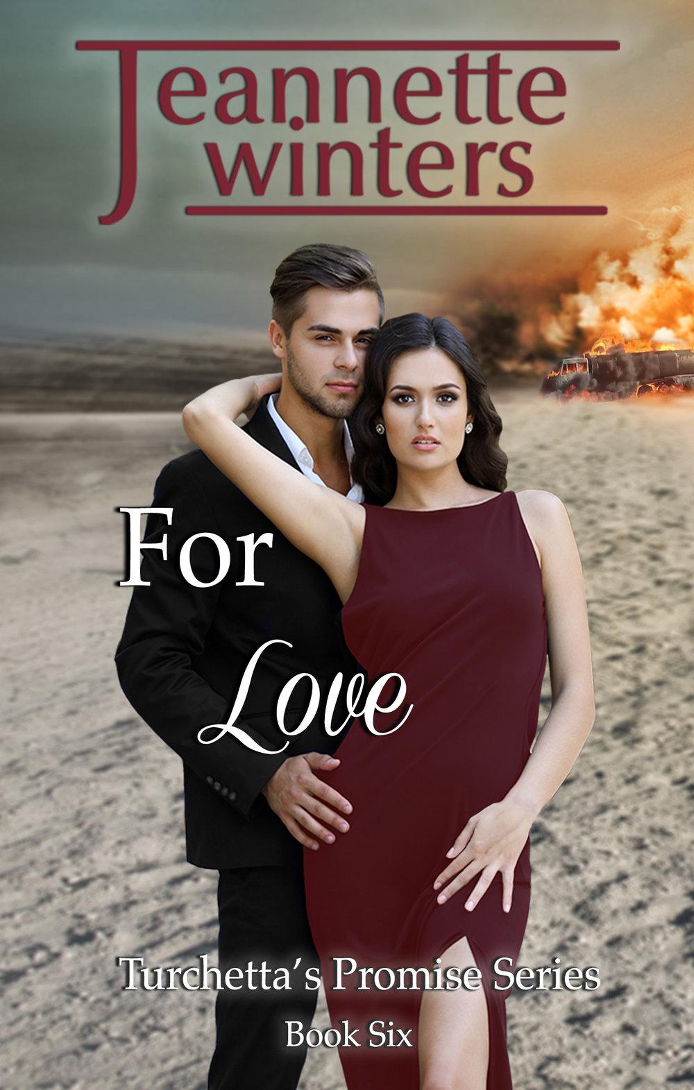 Turchetta's Promise - For Love - Book Six (4).jpg