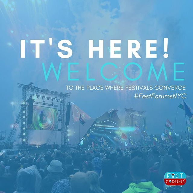 It's Showtime! The day we've been waiting for is finally here. Welcome to #FestForumsNYC.