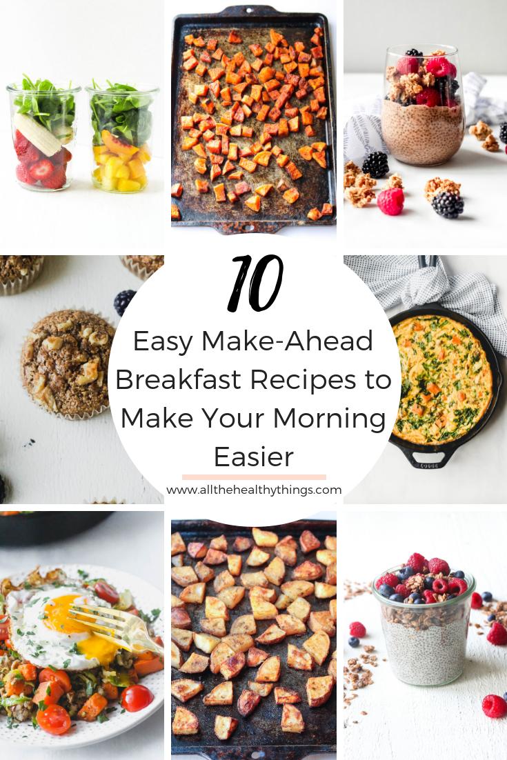 Ten Easy Make Ahead Breakfast Recipes