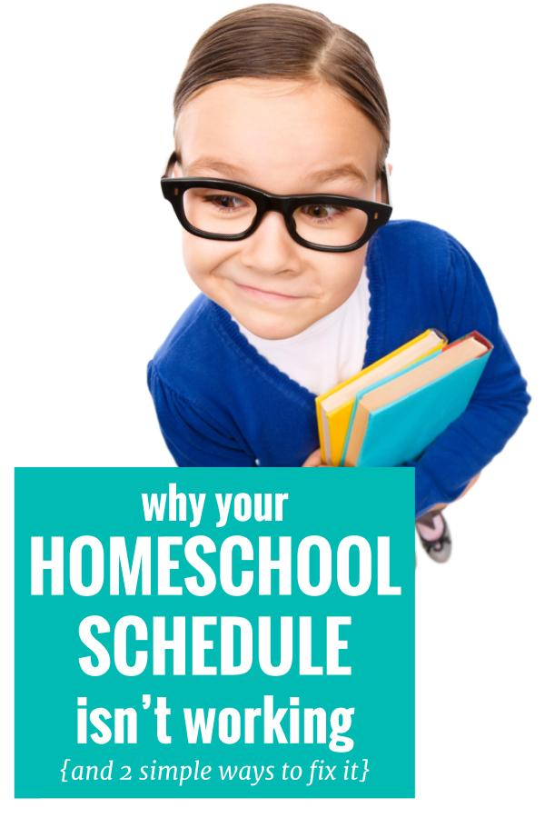 Create a homeschool schedule that works for your family. If it's not working, there are two important factors you must consider when trying to fix your homeschooling schedule.
