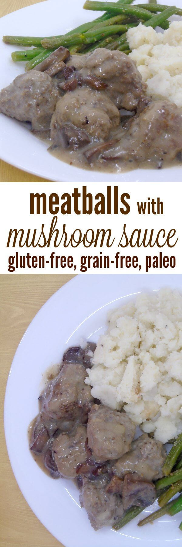 Grain-free meatballs with mushroom sauce - an easy recipe for wheat free, gluten free, or paleo families. Keep some grain free meatballs in the freezer for a quick and easy family dinner.