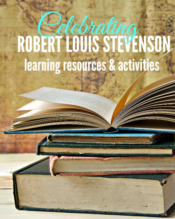 Celebrate Robert Louis Stevenson with these learning resources and activities for kids. Learn about his books and poetry in your homeschool.
