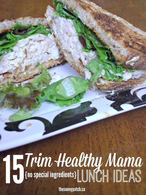 trim healthy mama lunches no special ingredients happy