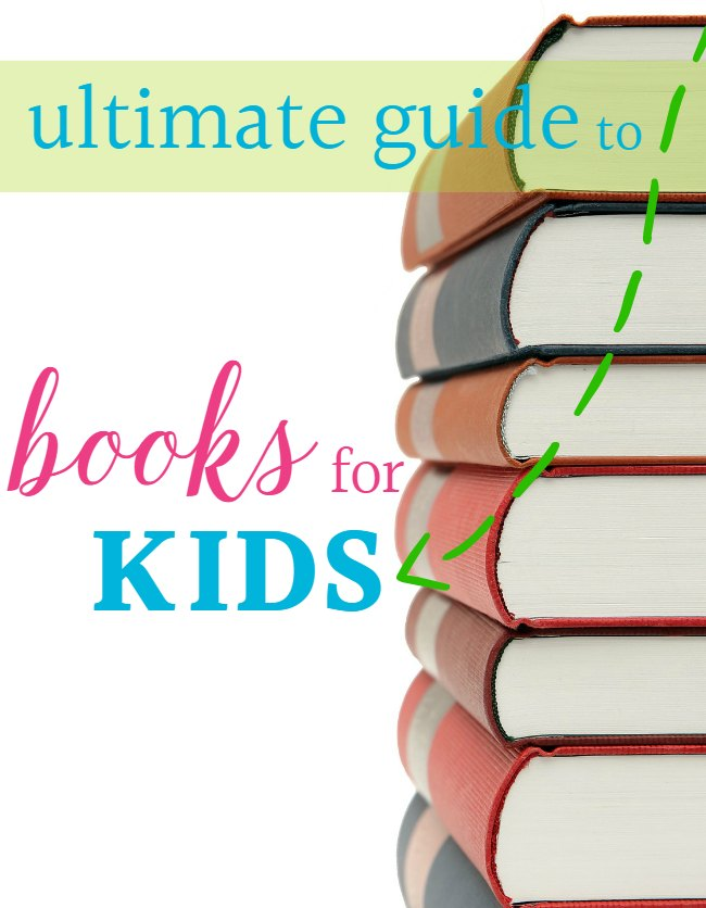 ultimate guide to books for kids