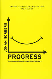 Progress- Ten Reasons to Look Forward to the Future.jpeg