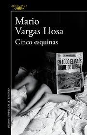 Cinco Esquinas- Mario Vargas Llosa.jpeg