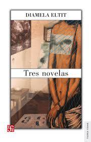Tres Novelas - Diamela Eltit.jpeg