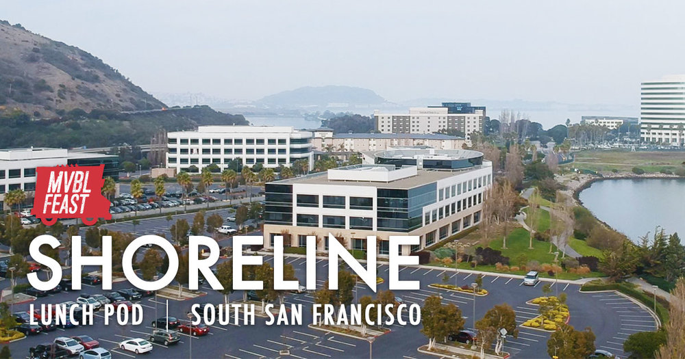 Shoreline - South SF - Days: Tuesdays // Time: 11am - 1:30pmTwo Truck Lunch Pod7000 Shoreline Ct. South San Francisco, CA 94080