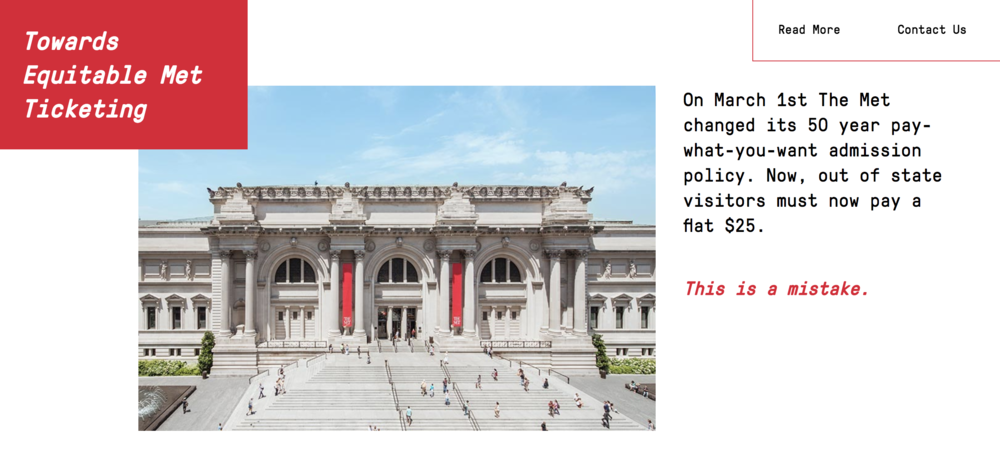 www.equitablemet.com  - Check out a collaborative project we launched with Hello Velocity in response to the Metropolitan Museum of Art's admissions policy change.