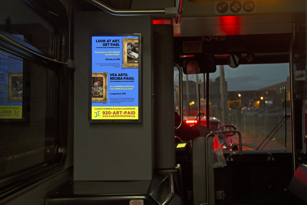 We posted an advertisement in Rhode Island's public buses. - We received over 200 inquiries and narrowed it down to 41 participants, prioritizing people who had never been to a museum and people of color. We used the common and legible format of a research study to reach the public.