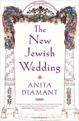 The New Jewish Wedding, by Anita Diamant
