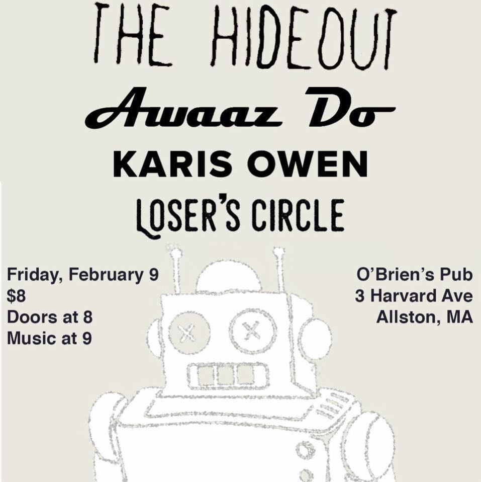 The Hideout, Awaaz Do, Karis Owen & Loser's Circle
