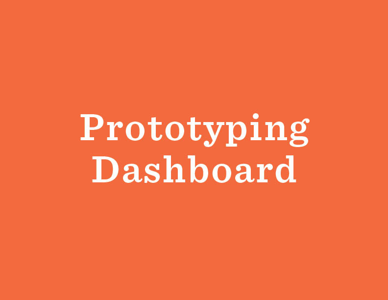 The Stanford d.school has created  a useful guide  to help you plan and test your prototypes. Prototyping can happen early in a project, or it can be done as a larger scale pilot.