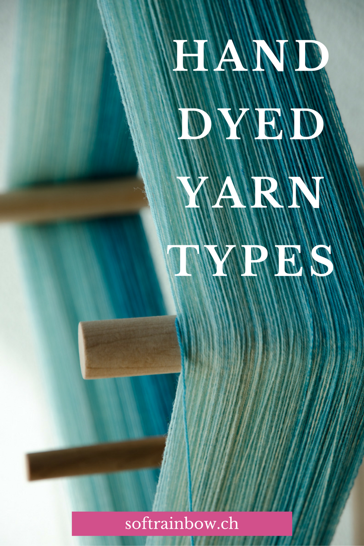 Hand dyed yarn types