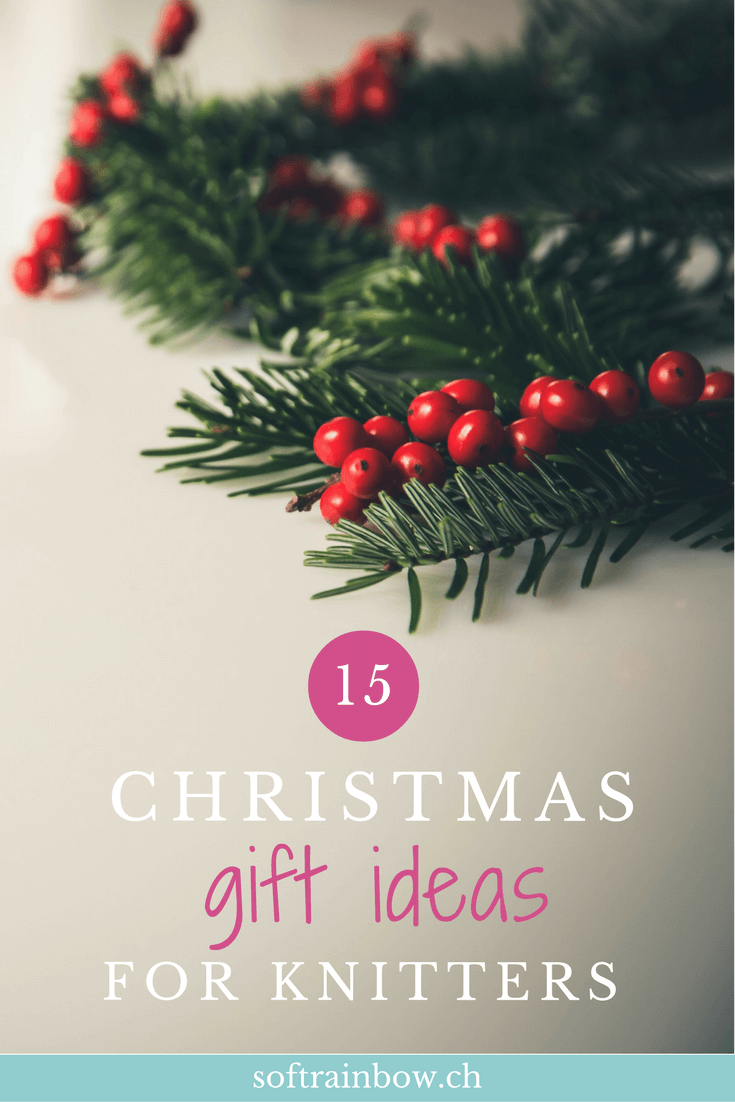 15 Christmas Gift Ideas For Knitters