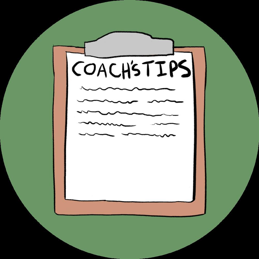 Coach's Tips