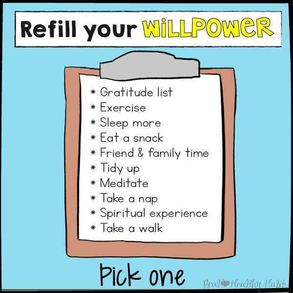 Pick One--List of Things to refill your willpower to lose weight | The Willpower Solution | realhealthyhabits.com