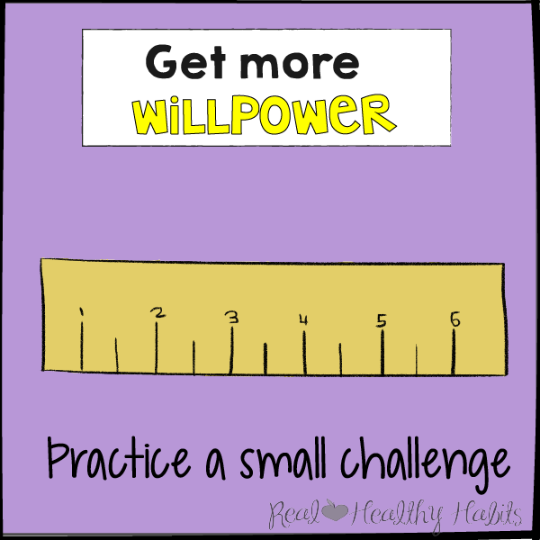 Practice a small challenge to get more willpower to lose weight | The Willpower Solution | realhealthyhabits.com