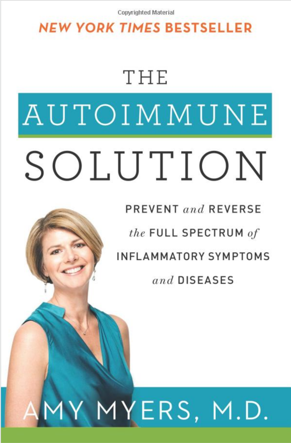 The Autoimmune Solution:  Dr. Amy Meyers