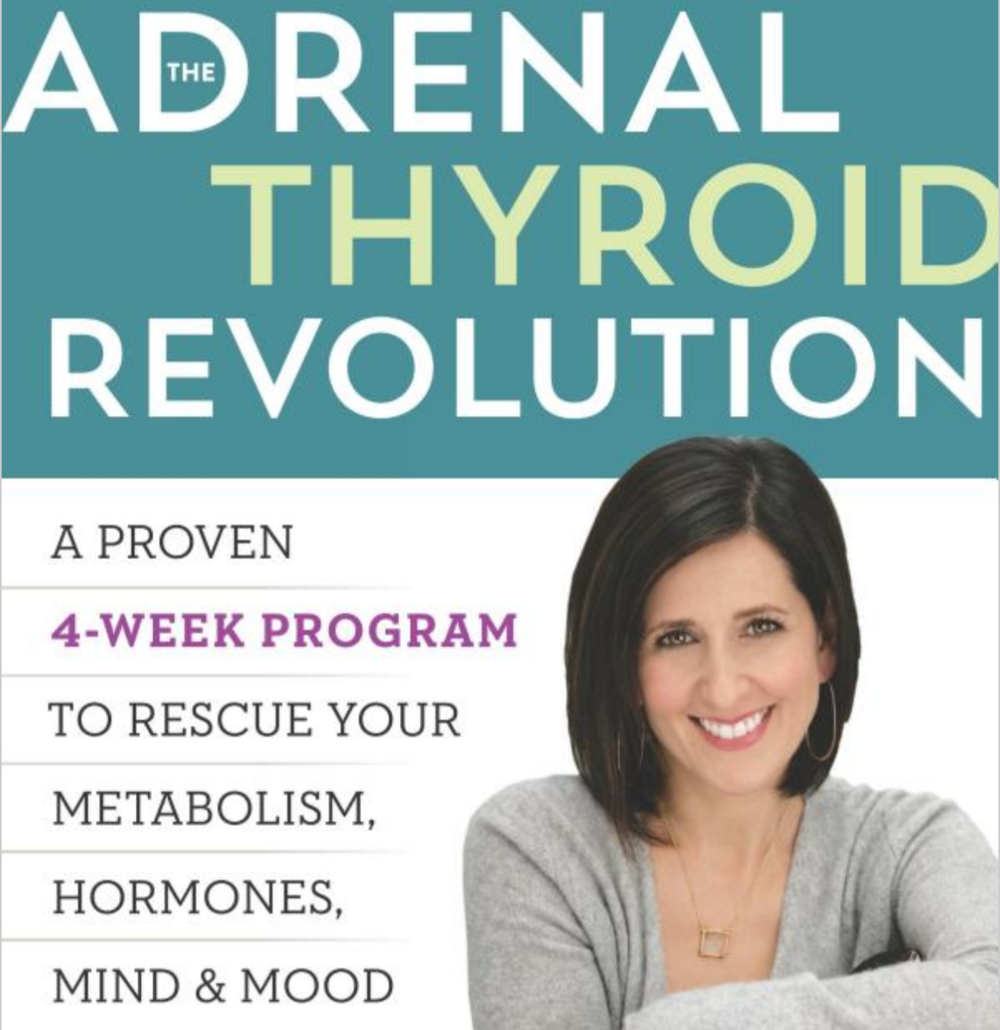 Adrenal Thyroid Revolution:  Dr. Aviva Romm