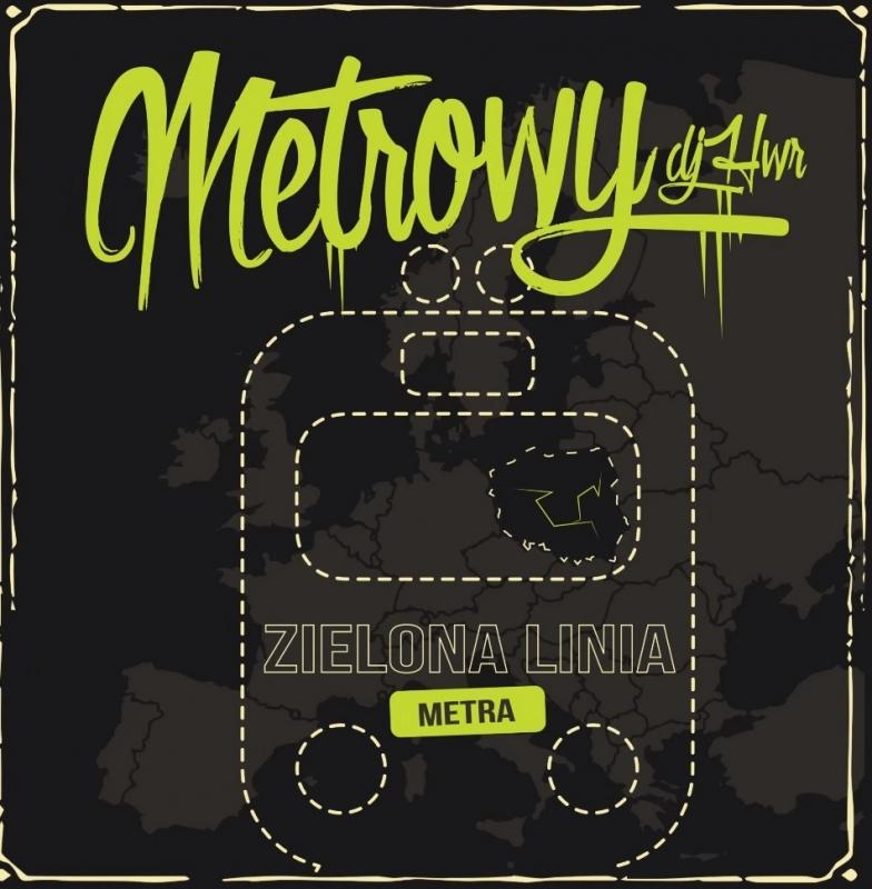 """Metrowy ft. Masia, DiNO, DJ HWR - """"W PODRÓŻY"""" - ZIELONA LINIA METRA"""