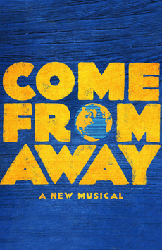 Come From Away (currently playing)