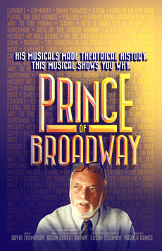 Prince of Broadway (upcoming)