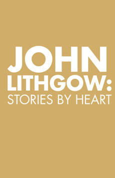 John Lithgow: Stories by Heart (upcoming)