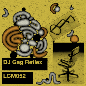 LCM052 DJ Gag Reflex (1).png