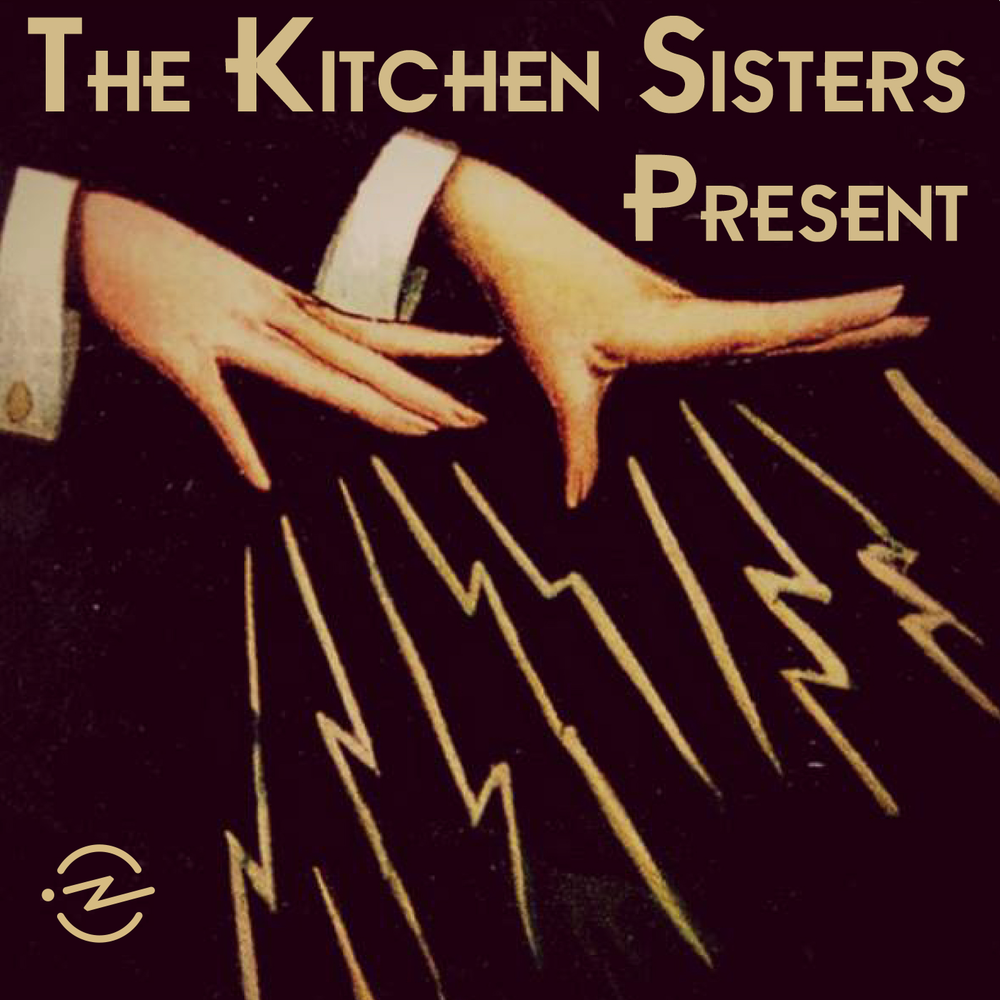 Kitchen Present Radiotopia Radiotopia Podcast Network Podcasts The Kitchen
