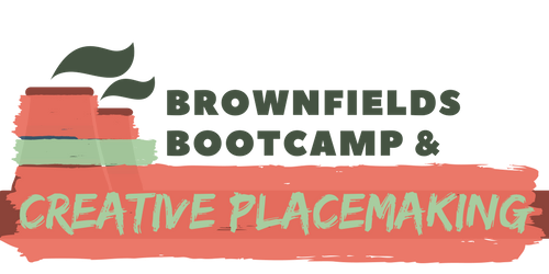 Brownfields Creative Placemaking