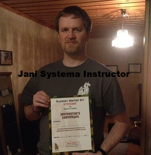 Jani kuha    RUSSIAN MARTIAL ART SYSTEMA INSTRUCTOR    Certified    by vladimir vasiliev