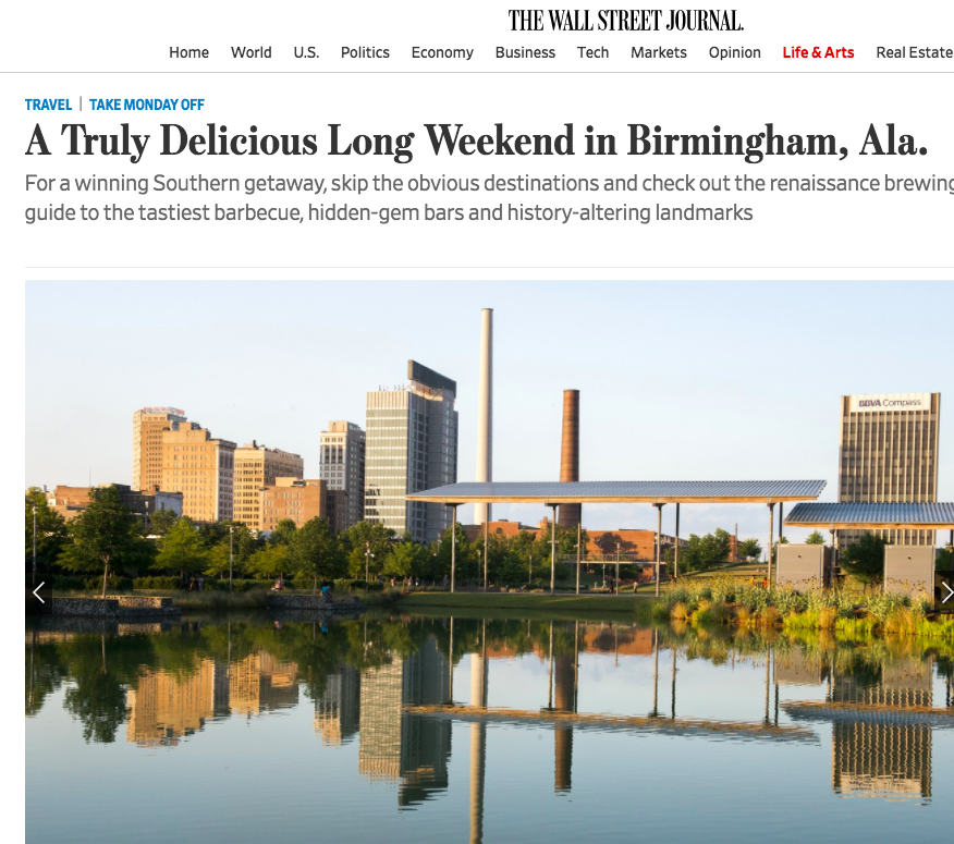A TRULY DELICIOUS LONG WEEKEND IN BIRMINGHAM, ALA.     The Wall Street Journal, September 2017    Read More
