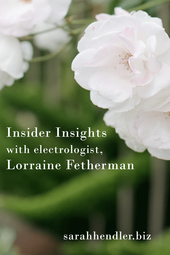 Insider-Insights-with-electrologist-Lorraine-Fetherman