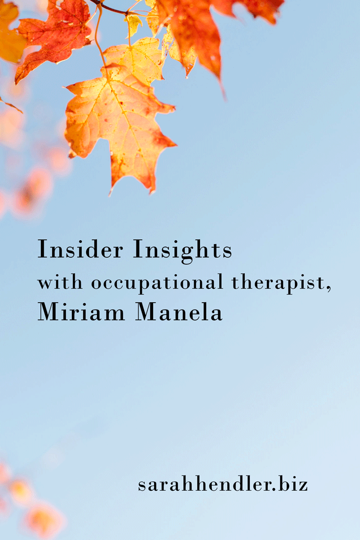 Insider Insights with OT Miriam Manela