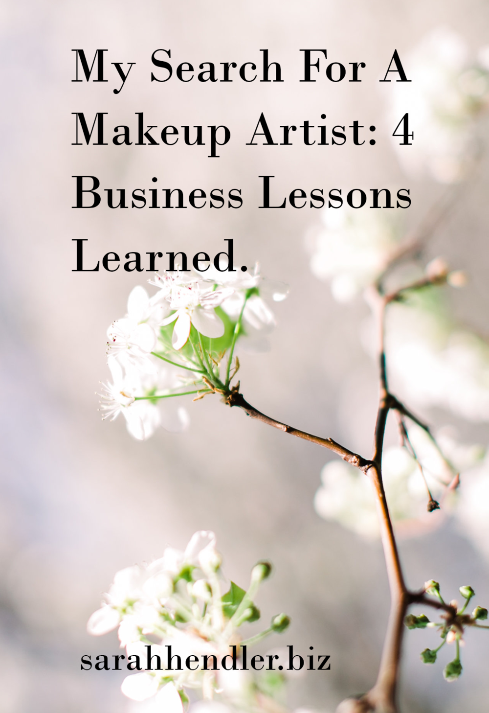 My Search For A Makeup Artist: 4 Business Lessons Learned.