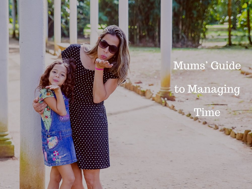 Mums' Guide to Managing Time1.jpg