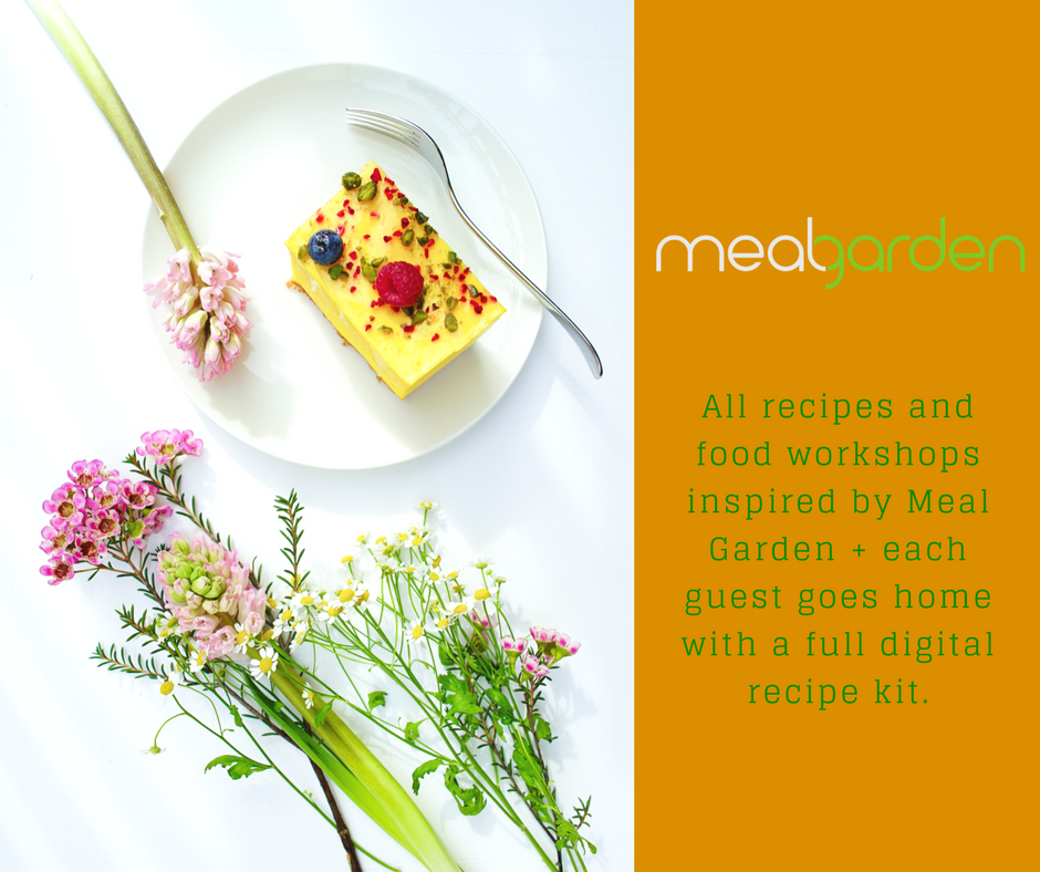 All recipes and food workshops inspired by Meal Garden + each guest goes home with a full digital recipe kit..png