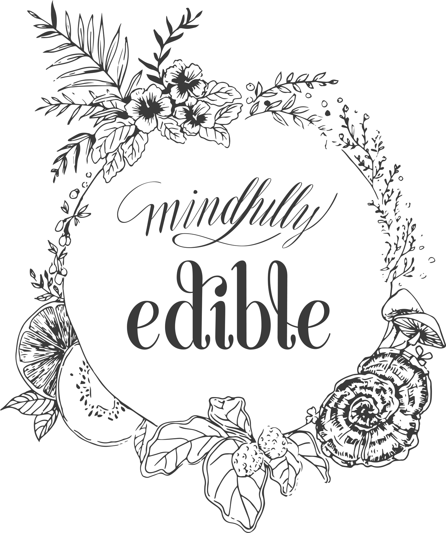 Mindfully Edible