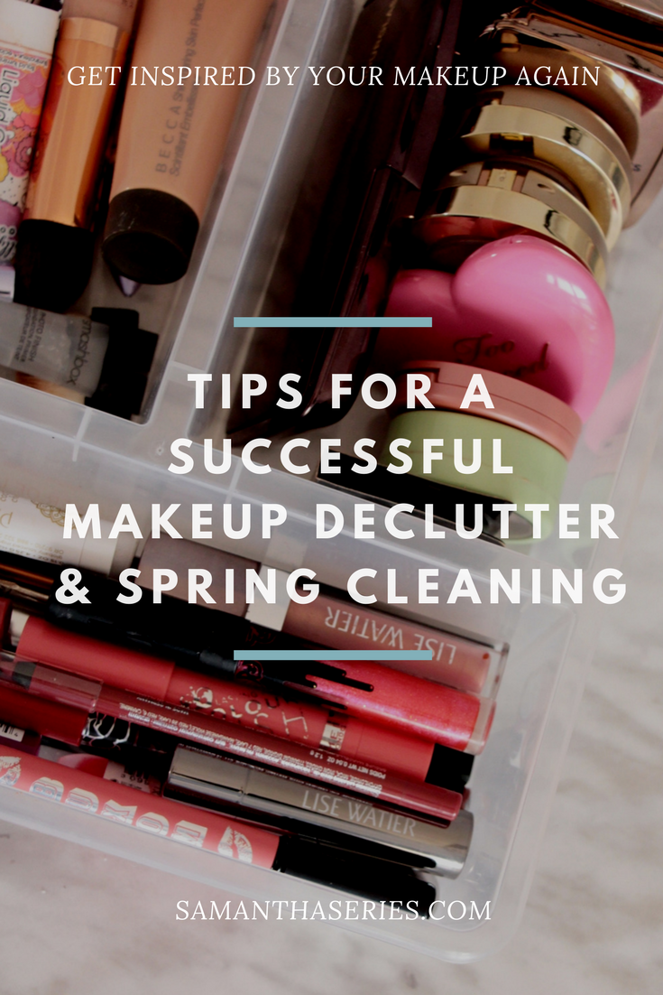 TIPS FOR A SUCCESSFUL MAKEUP DECLUTTER & SPRING CLEANING.png