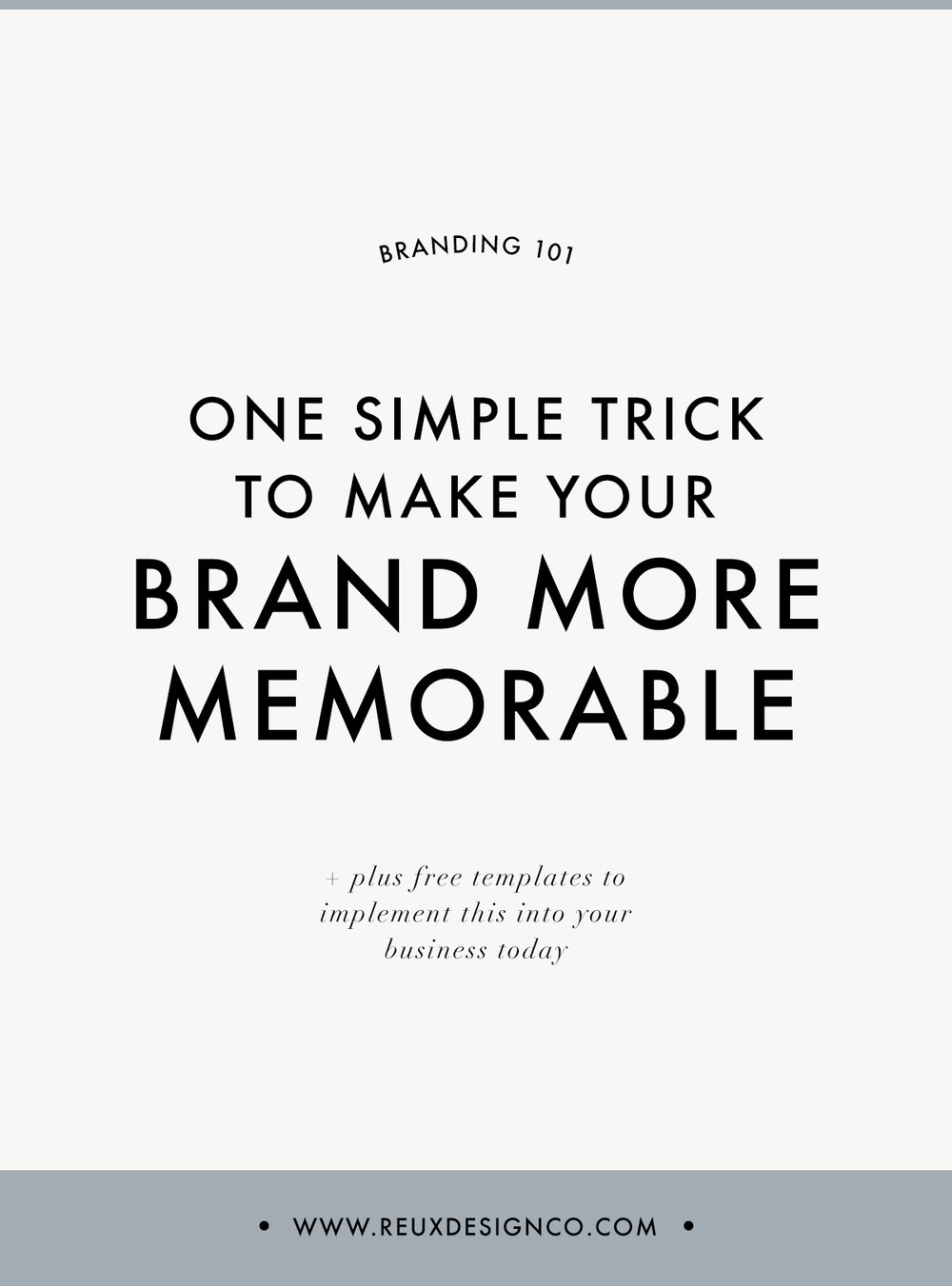 make your brand more memorable & recognizable with this easy trick | Reux Design Co.