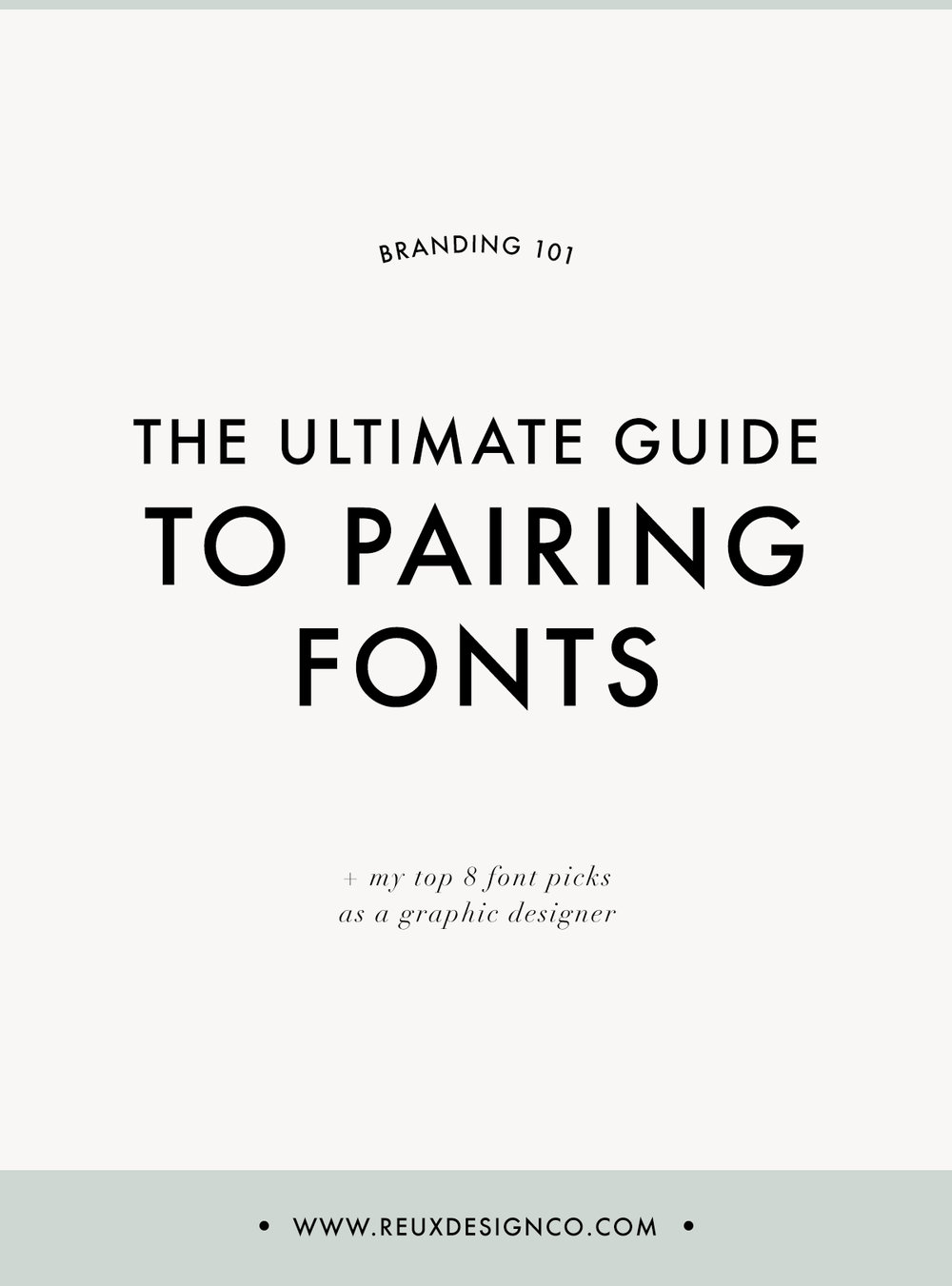 the ultimate guide to pairing fonts AND my favorite fonts to use for branding | Reux Design Co.