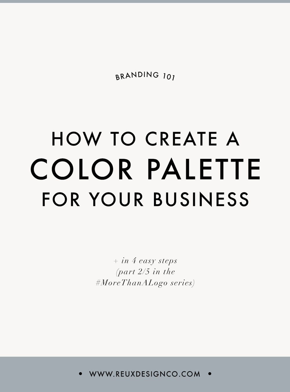 create the perfect color palette for your brand | Reux Design Co.